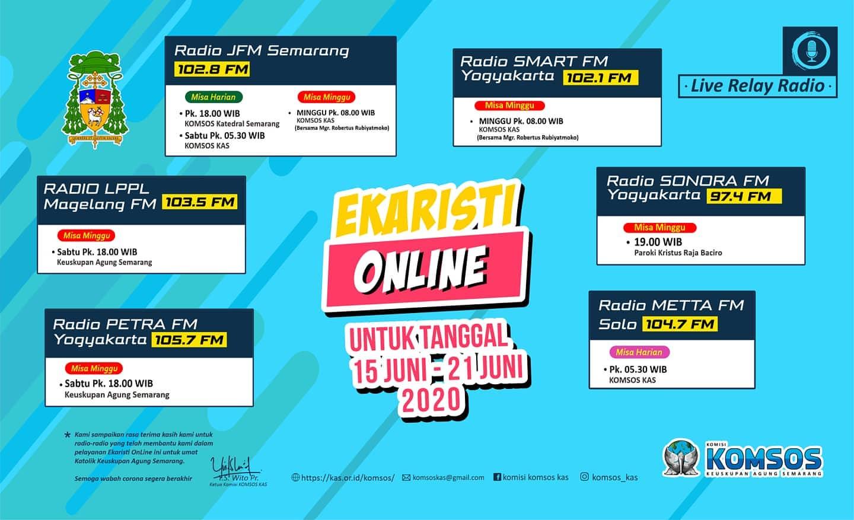 """Read more about the article Informasi Jadwal """"Live Streaming"""" dan """"Relay"""" Radio Misa Harian dan Mingguan periode 15 – 21 Juni 2020"""